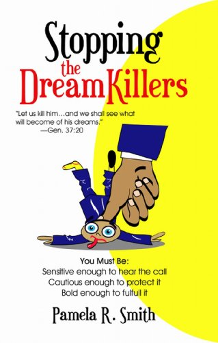 Stopping The Dreamkillers (9780975274200) by Pamela R. Smith