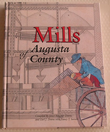 MILLS OF AUGUSTA COUNTY: Janet B. and