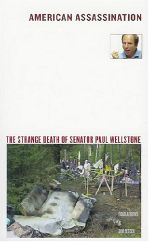 9780975276303: American Assassination: The Strange Death Of Senator Paul Wellstone