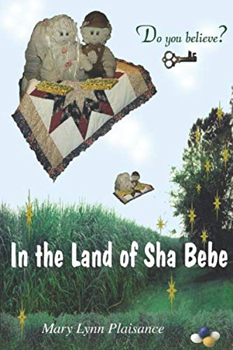 9780975276600: In the Land of the Sha Bebe