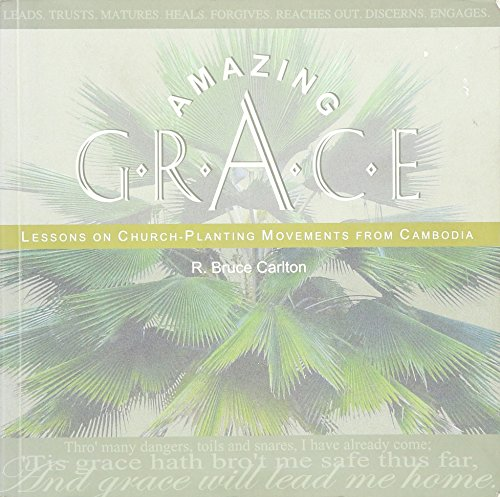 9780975278932: Amazing Grace: Lessons on Church-Planting Movements From Cambodia