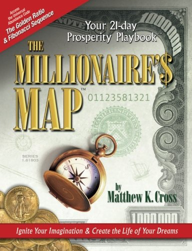 The Millionaire's Map: Your 21-day Playbook for Prosperity: Matthew Cross