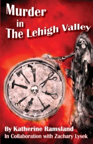 Murder in The Lehigh Valley (0975283642) by Katherine Ramsland