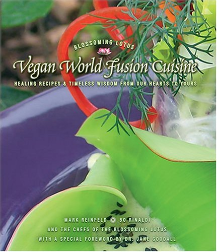 9780975283714: Vegan World Fusion Cuisine: Healing Recipes And Timeless Wisdom From Our Hearts To Yours
