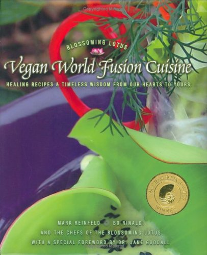 9780975283721: Vegan World Fusion Cuisine: Healing Recipes And Timeless Wisdom From Our Hearts To Yours