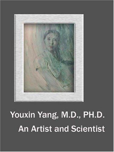 Youxin Yang, M.D. Ph.D.: An Artist and: Espace Richelieu
