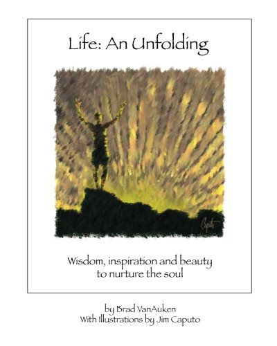 9780975287309: Life: An Unfolding: Wisdom, inspiration and beauty to nurture the soul