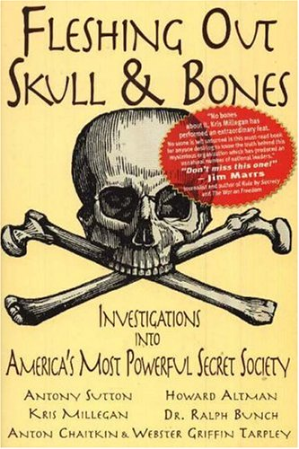9780975290606: Fleshing Out Skull & Bones: Investigations into America's Most Powerful Secret Society