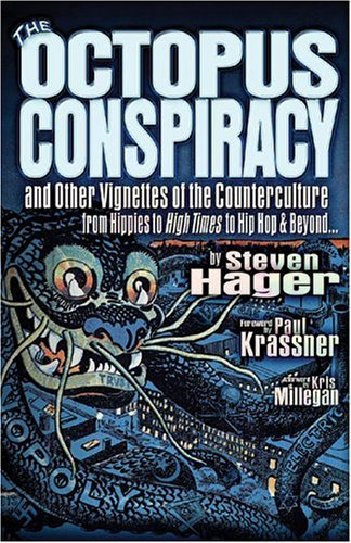 The Octopus Conspiracy: And Other Vignettes From: Hager, Steven