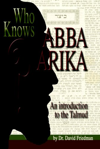 9780975291481: Who Knows Abba Arika? An Introduction to the Talmud