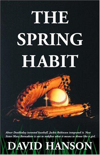 9780975297605: The Spring Habit