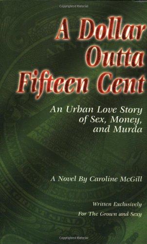 9780975298008: A Dollar Outta Fifteen Cent