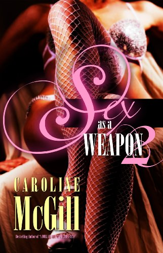 Sex As a Weapon 2 (0975298062) by Caroline McGill