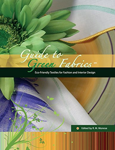 9780975298398: Guide to Green Fabrics: Eco-Friendly Textiles for Fashion and Interior Design