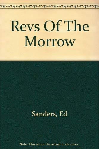 Revs of the Morrow (Libellum 4): Sanders, Ed