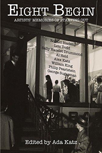 Eight Begin: Artists' Memories of Starting Out: Katz, Ada