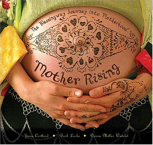 9780975301104: Mother Rising: The Blessingway Journey Into Motherhood