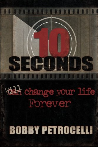 9780975303627: 10 Seconds: Will Change Your Life Forever