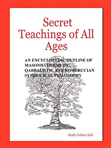 9780975309346: The Secret Teachings of All Ages