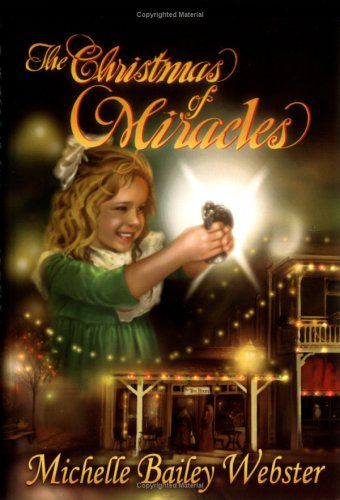 9780975311707: The Christmas Of Miracles (The Miracle Series)