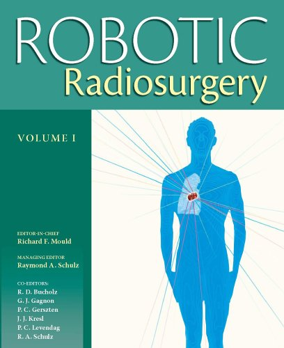 9780975312414: Robotic Radiosurgery, Vol. 1