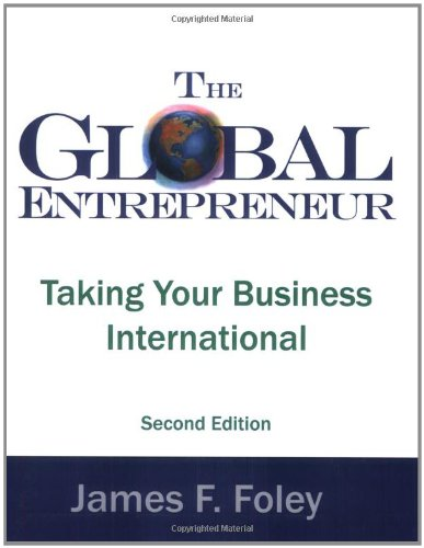 9780975315309: The Global Entrepreneur Second Edition