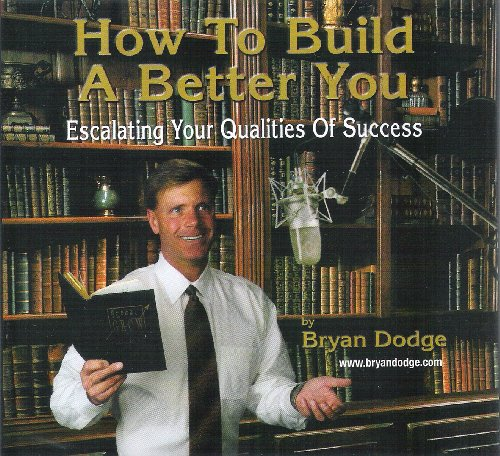 9780975322000: How To Build A Better You: Escalating Your Qualities Of Success