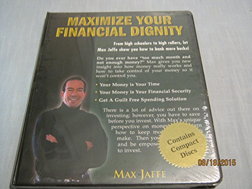 9780975322024: Maximize Your Financial Dignity