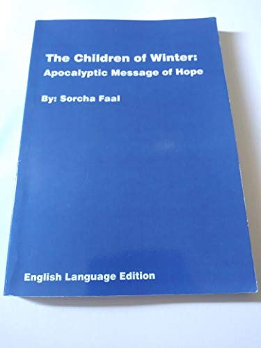 9780975322840: The Children of Winter: Apocalyptic Message of Hope