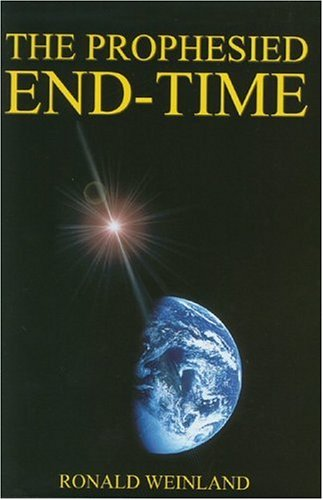 9780975324011: The Prophesied End-Time