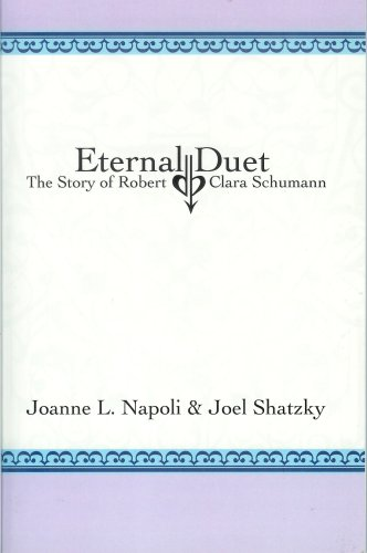 Eteranl Duet: The Story of Robert and: Joanne L. Napoli,