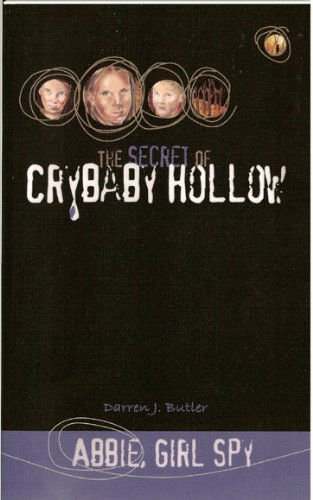 9780975336755: The Secret of Crybaby Hollow