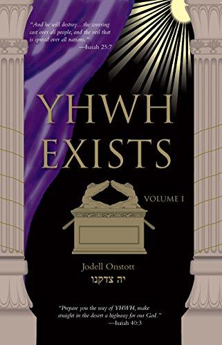 YHWH Exists: Jodell Onstott