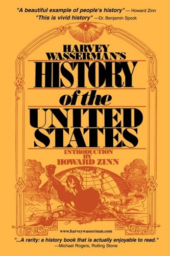 Harvey Wasserman's History of the United States: Wasserman, Harvey