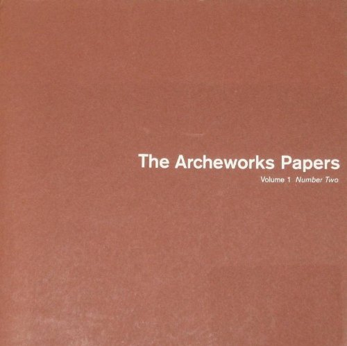 9780975340516: The Archeworks Papers (Volume 1 Number Two)