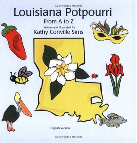 9780975343500: Louisiana Potpourri From A To Z: Pot-pourri Louisianais D' A À Z (French Edition)