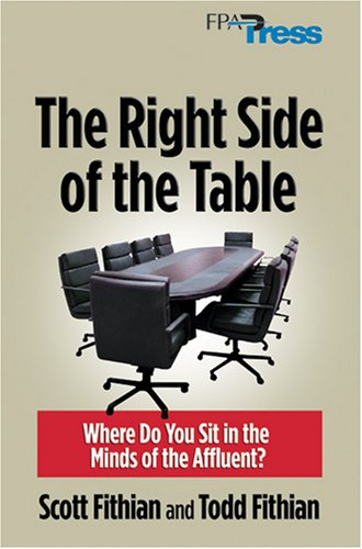 9780975344897: The Right Side of the Table: Where Do You Sit in the Minds of the Affluent?