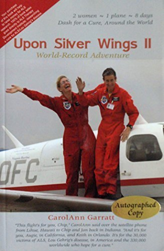 9780975345764: Upon Silver Wings II: World-Record Adventure