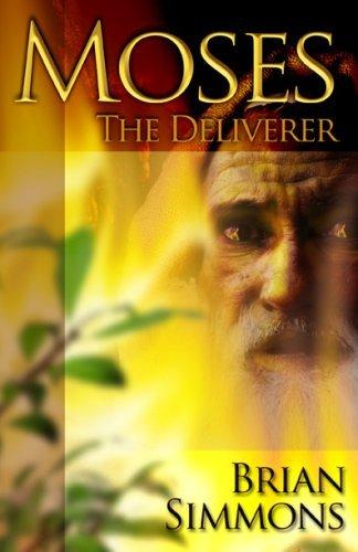 9780975346433: Moses: The Deliverer