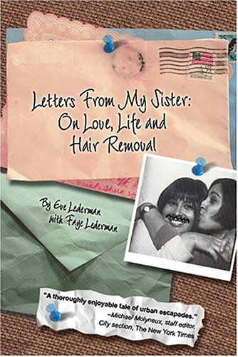 Letters From My Sister: On Love, Life: Lederman, Eve