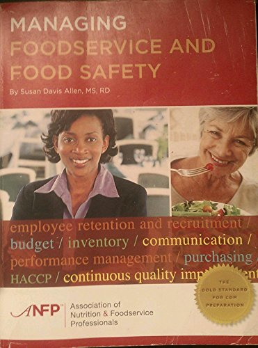 Managing Foodservice and Food Safety: Allen-Davis