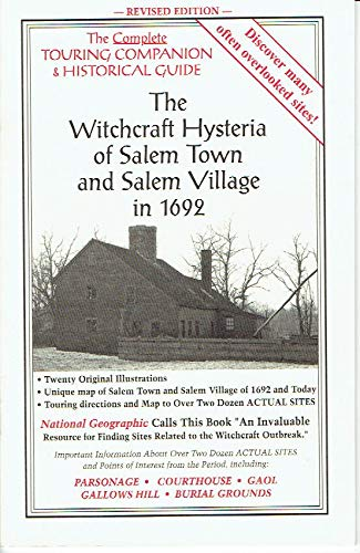 9780975349403: The Witchcraft Hysteria of Salem Town and Salem Village in 1692 ((The Complete Touring Companion and Historical Guide))