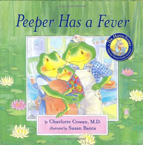 9780975351628: Peeper Has a Fever (Dr. Hippo Story)