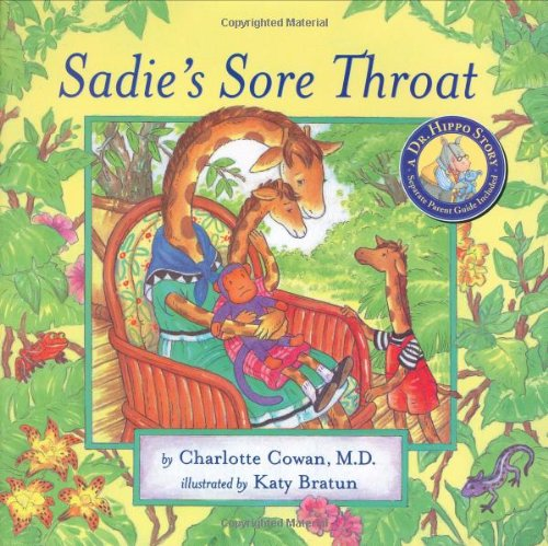 9780975351642: Sadie's Sore Throat (Dr. Hippo Story)