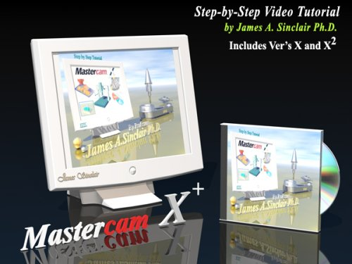 9780975352175: Mastercam X Step-by-step Video Tutorial (Mastercam Milling, Volume 1)