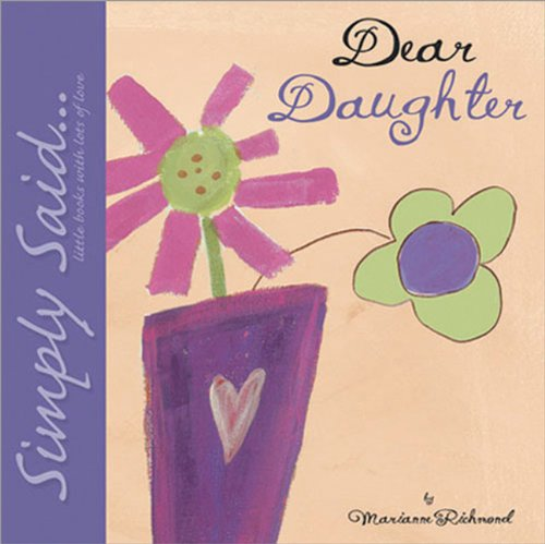 9780975352809: Dear Daughter: Simply Said...Little Books with Lots of Love (Marianne Richmond)