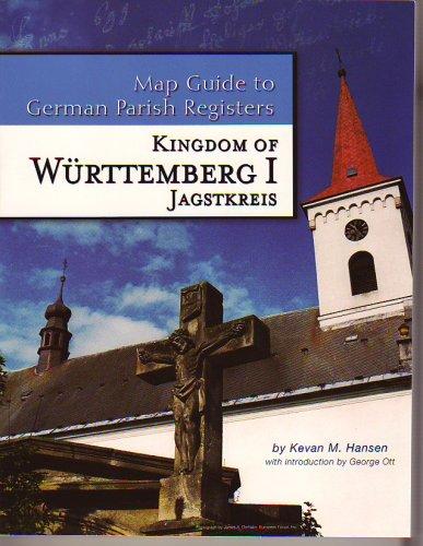 9780975354384: Kingdom of Württemberg I - Jagstkreis (Map Guide to German Parish Registers, Volume 5)