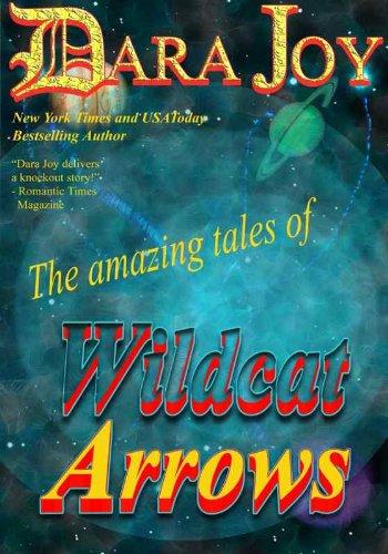 9780975354919: The Amazing Tales of Wildcat Arrows