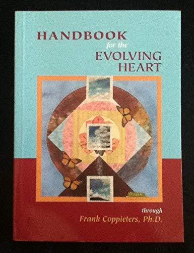 9780975355992: Handbook for the Evolving Heart
