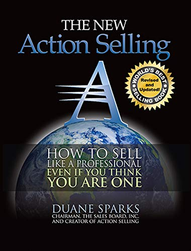 Action Selling: How to Sell Like a